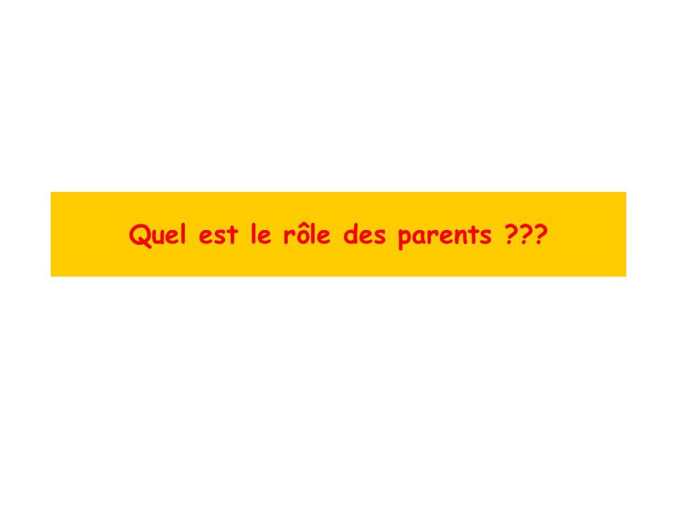 Quel est le rôle des parents