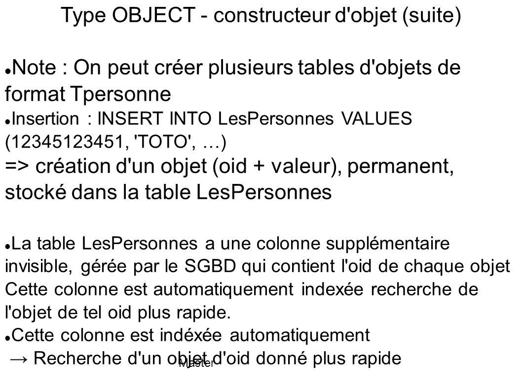 Type OBJECT - constructeur d objet (suite)