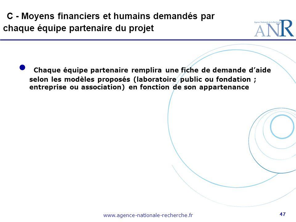 C - Moyens financiers et humains demandés par chaque équipe partenaire du projet