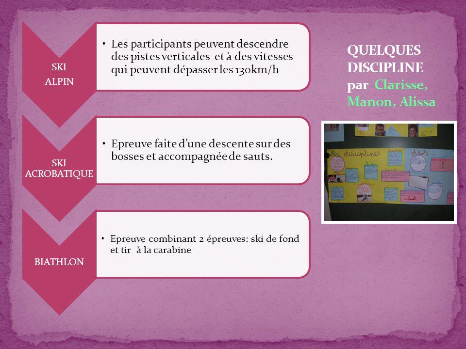 QUELQUES DISCIPLINE par Clarisse, Manon, Alissa