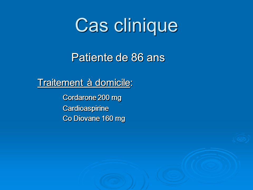 Cas clinique Patiente de 86 ans Patiente de 86 ans