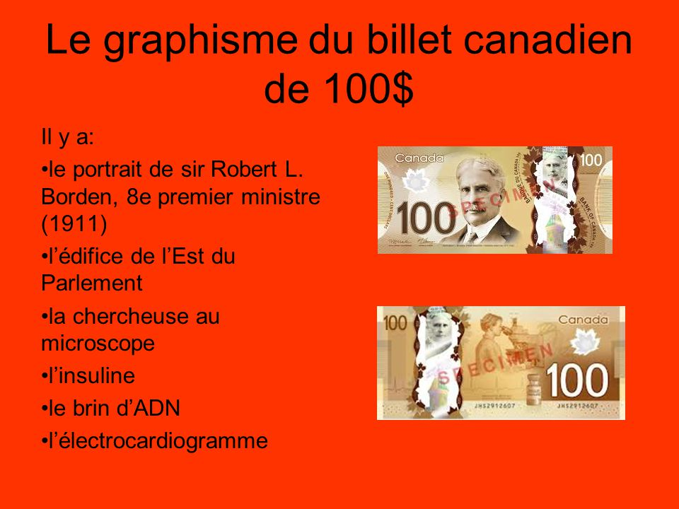 Le graphisme du billet canadien de 100$
