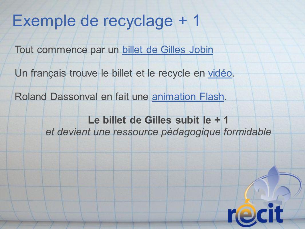 Exemple de recyclage + 1
