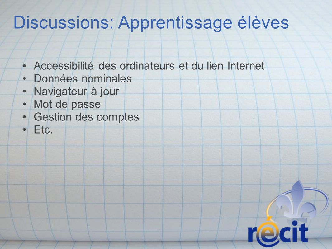 Discussions: Apprentissage élèves