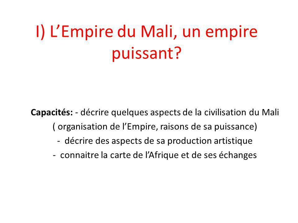 I) L'Empire du Mali, un empire puissant