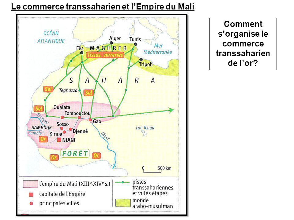 Comment s'organise le commerce transsaharien de l'or