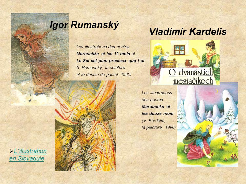 Igor Rumanský Vladimír Kardelis L´illustration en Slovaquie