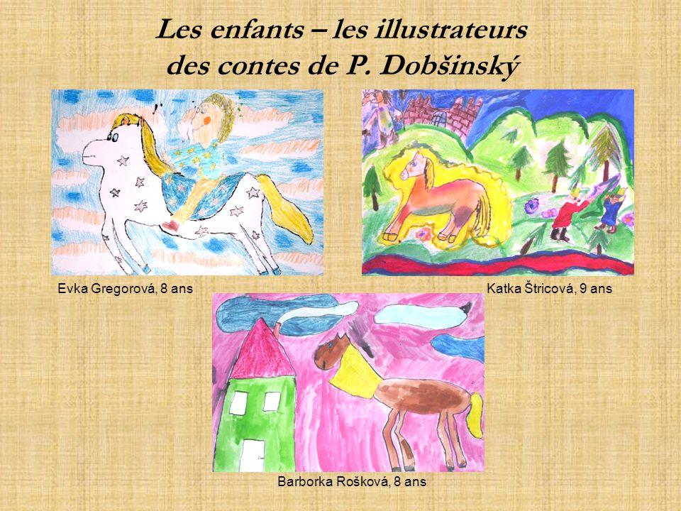 Les enfants – les illustrateurs des contes de P. Dobšinský