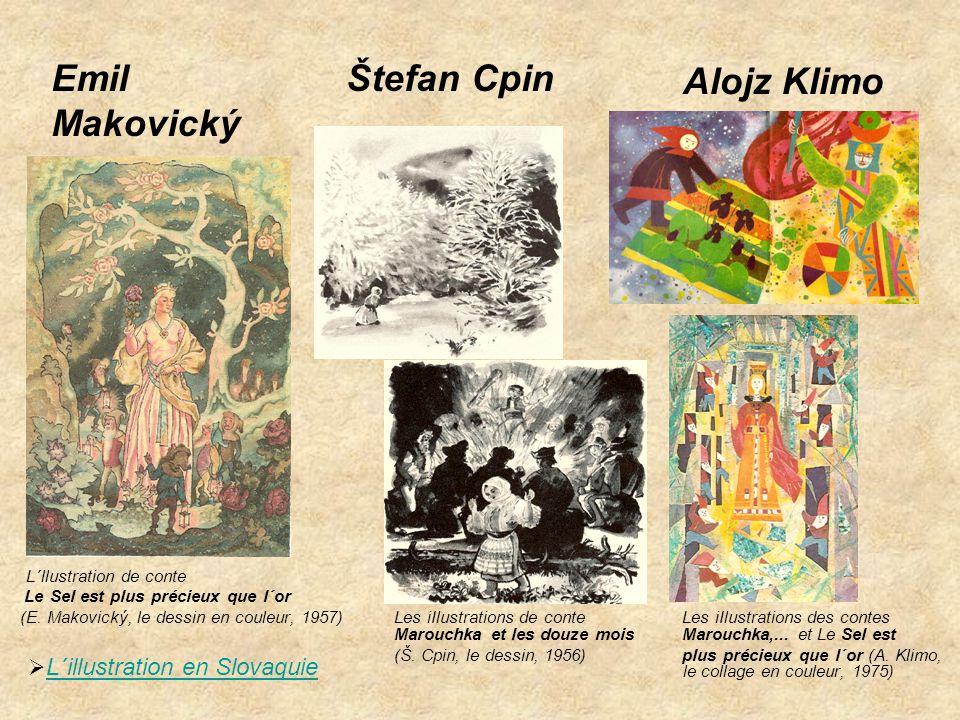 Emil Makovický Štefan Cpin Alojz Klimo L´illustration en Slovaquie