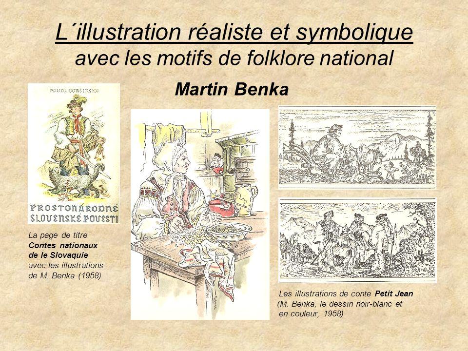 L´illustration réaliste et symbolique avec les motifs de folklore national