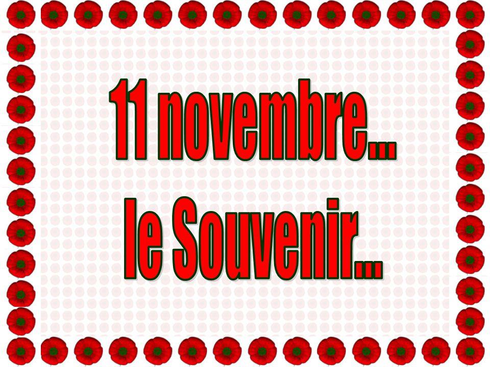 11 novembre... le Souvenir...