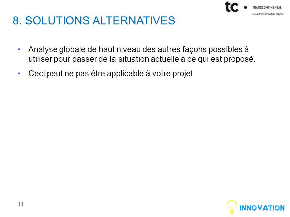 8. SOLUTIONS ALTERNATIVES