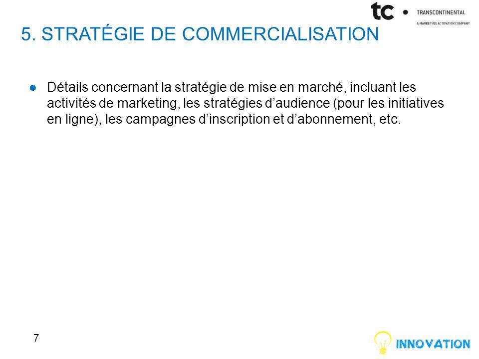 5. Stratégie de commercialisation