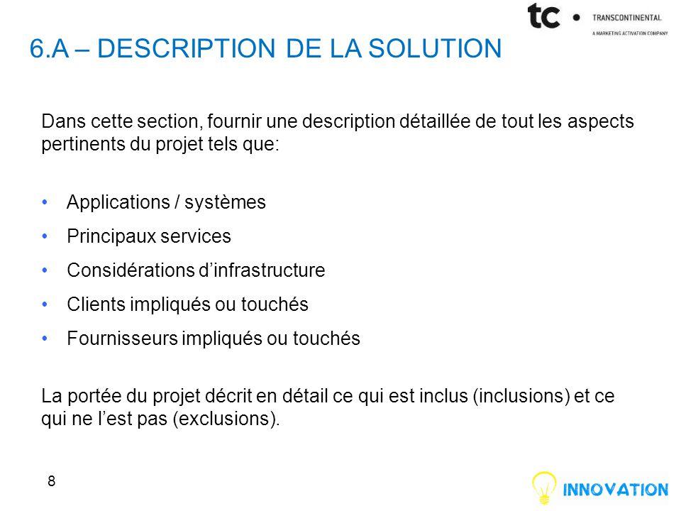 6.a – Description de la solution