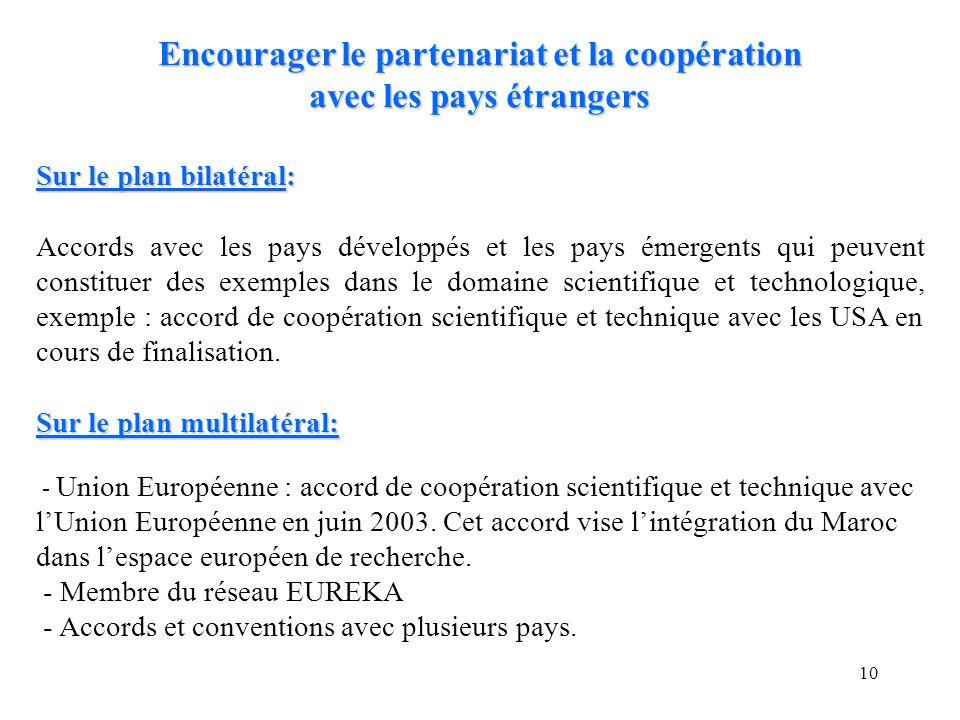 Encourager le partenariat et la coopération avec les pays étrangers