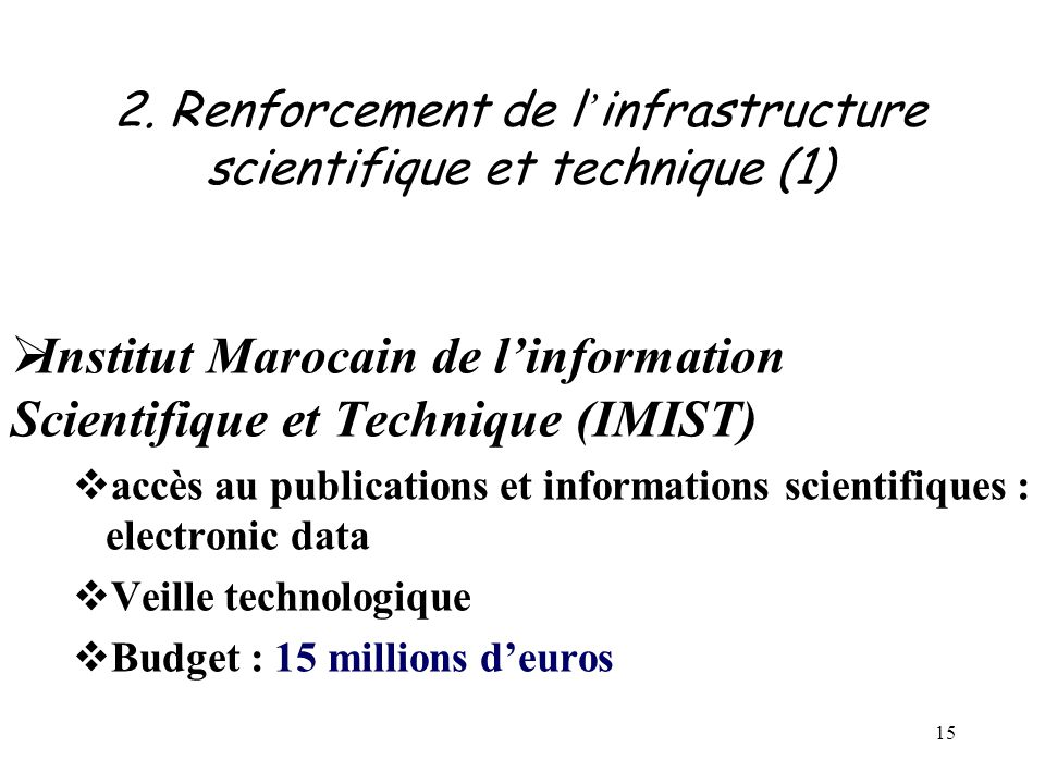 2. Renforcement de l'infrastructure scientifique et technique (1)