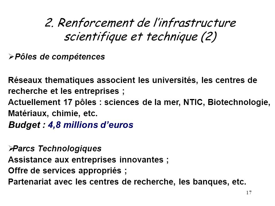 2. Renforcement de l'infrastructure scientifique et technique (2)