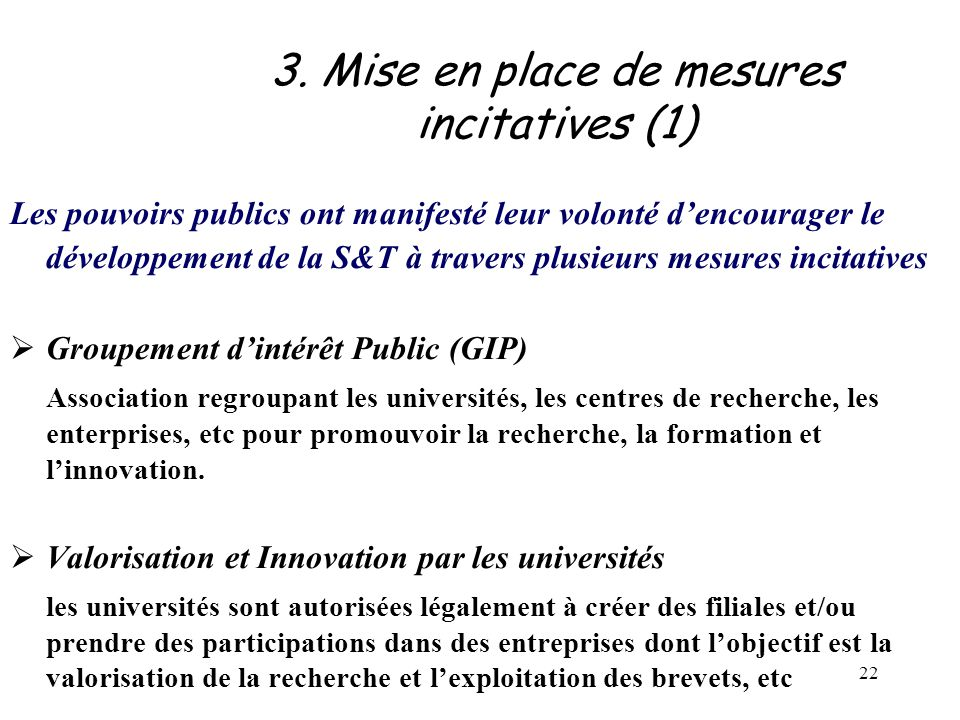 3. Mise en place de mesures incitatives (1)