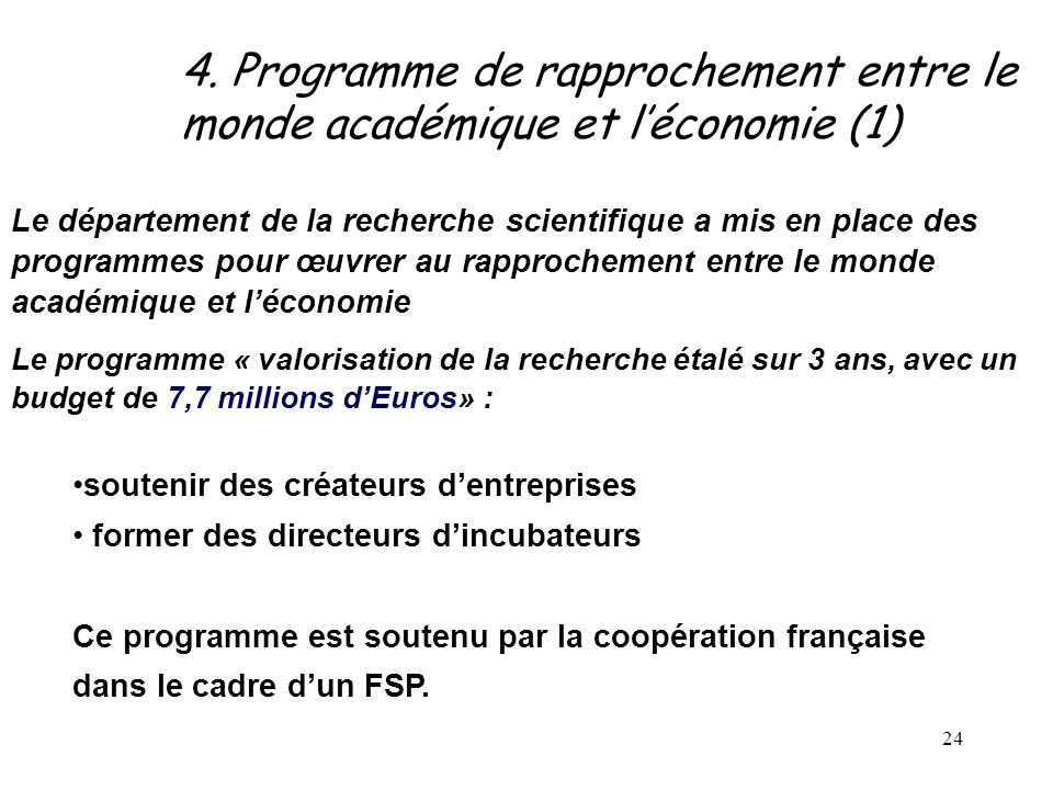 4. Programme de rapprochement entre le monde académique et l'économie (1)
