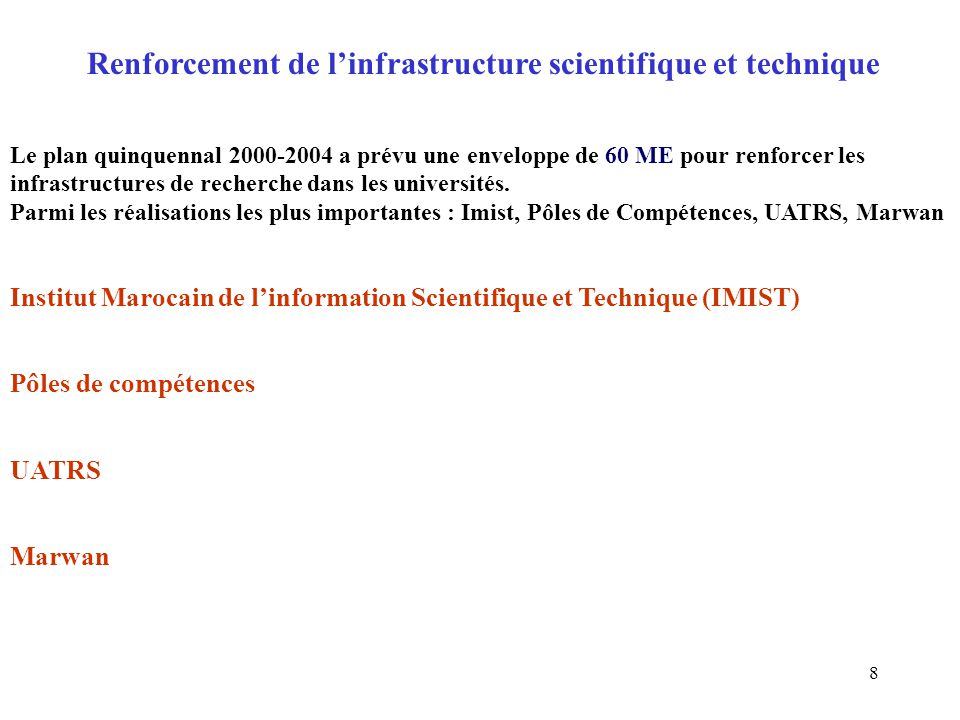 Renforcement de l'infrastructure scientifique et technique