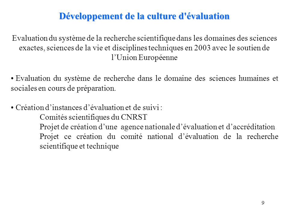 Développement de la culture d évaluation