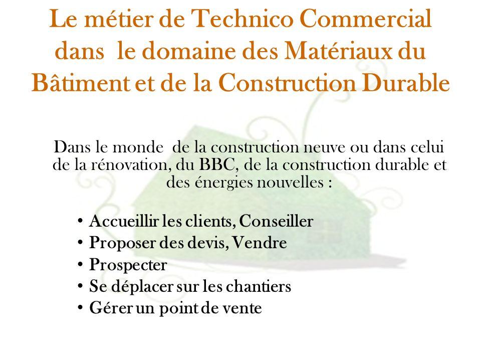 Le métier de Technico Commercial dans le domaine des Matériaux du Bâtiment et de la Construction Durable