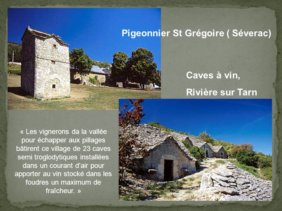 Pigeonnier St Grégoire ( Séverac)