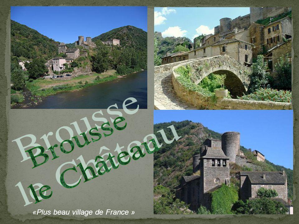 Brousse le Château «Plus beau village de France »