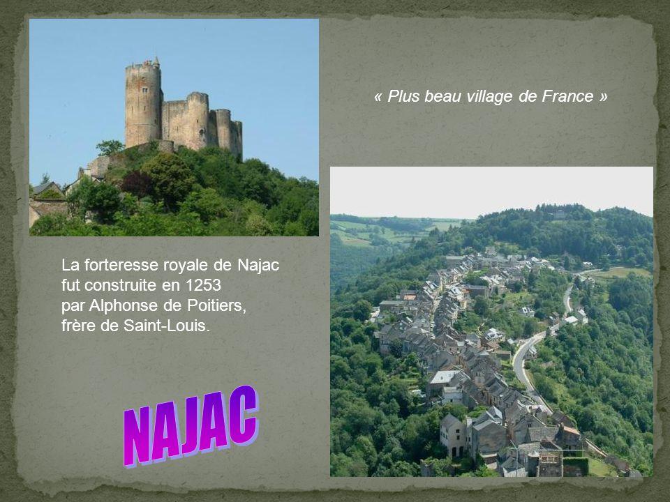 NAJAC « Plus beau village de France » La forteresse royale de Najac