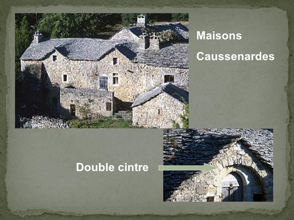 Maisons Caussenardes Double cintre
