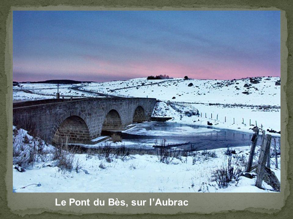 Le Pont du Bès, sur l'Aubrac
