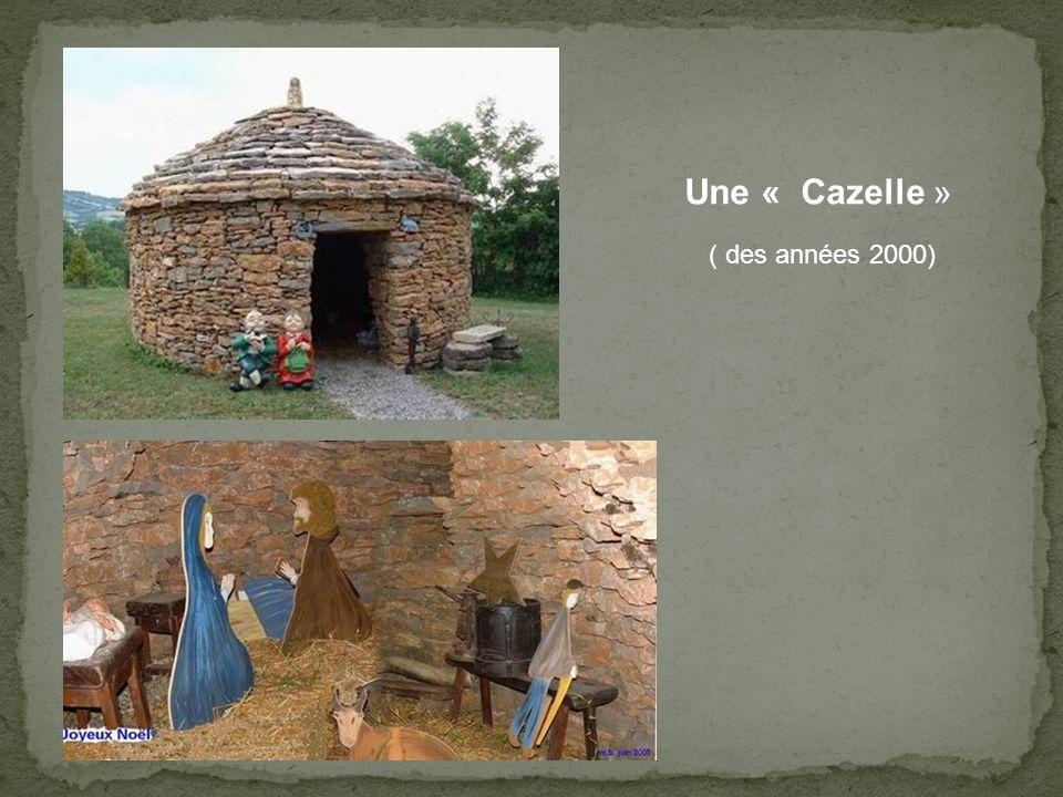 Une « Cazelle » ( des années 2000)