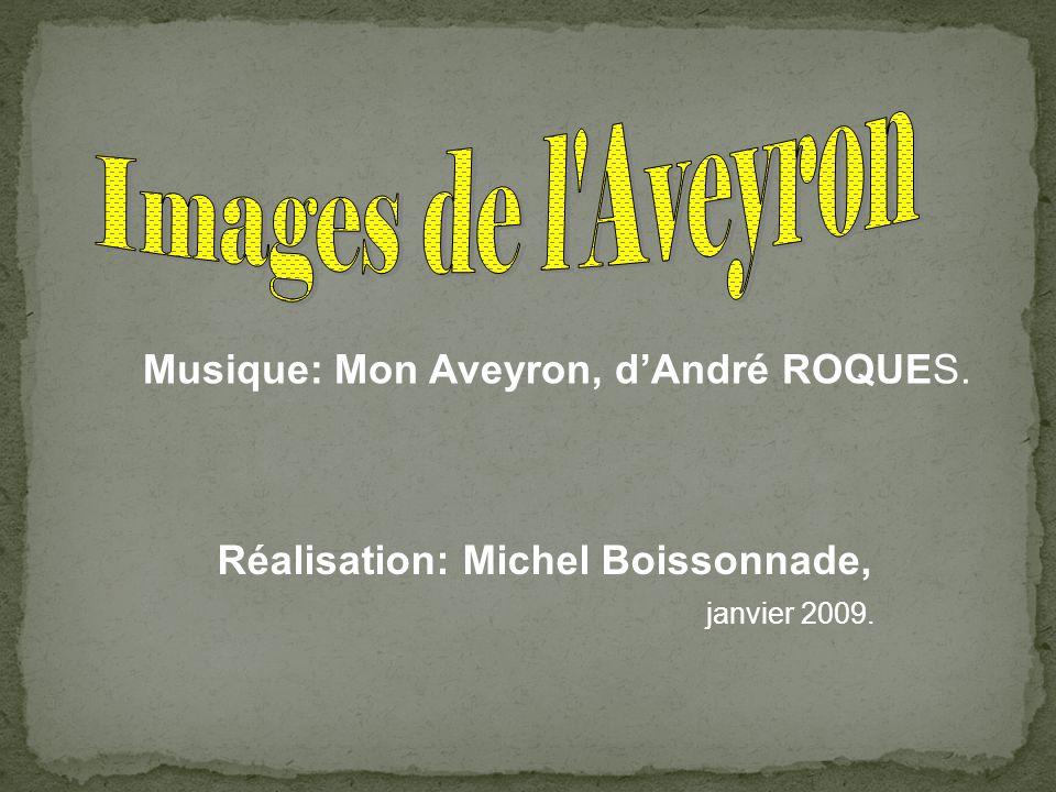 Images de l Aveyron Musique: Mon Aveyron, d'André ROQUES.