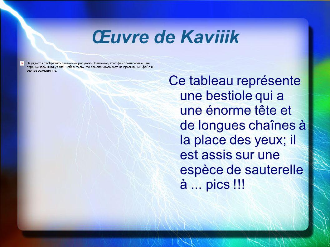 Œuvre de Kaviiik