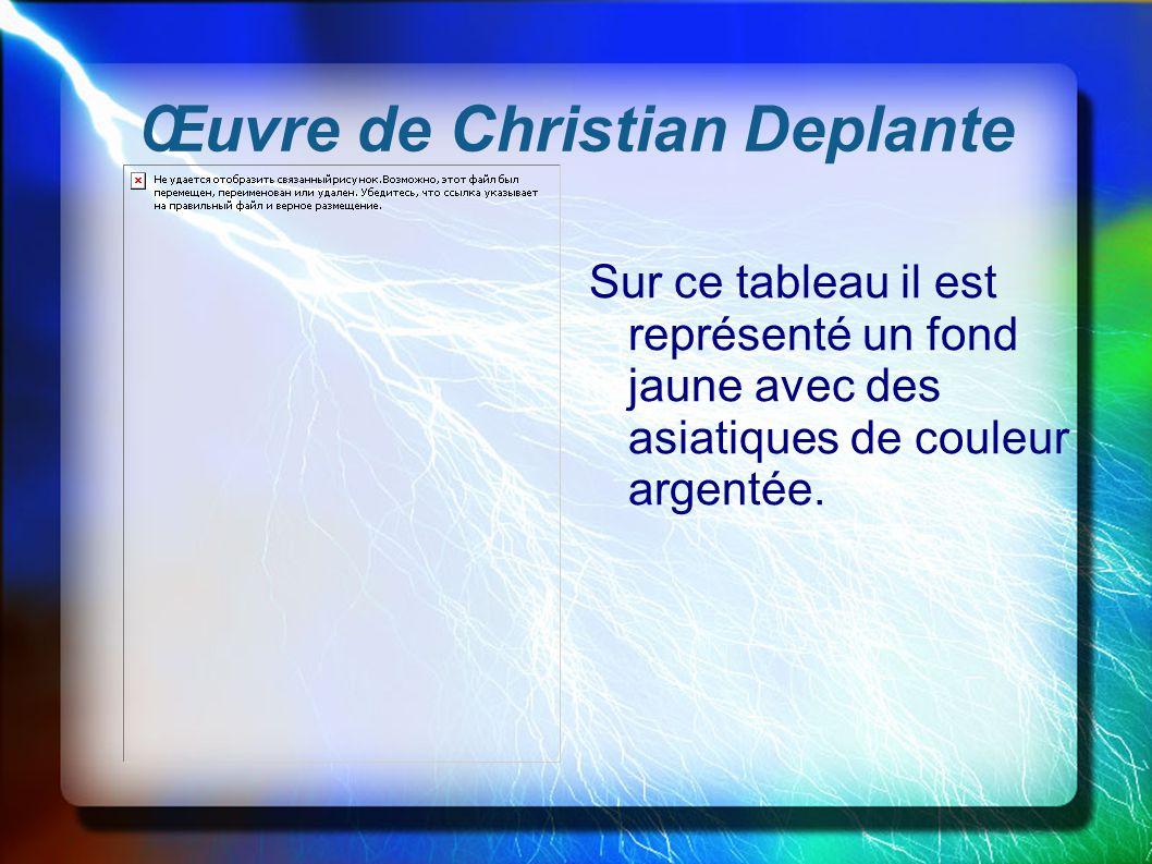 Œuvre de Christian Deplante