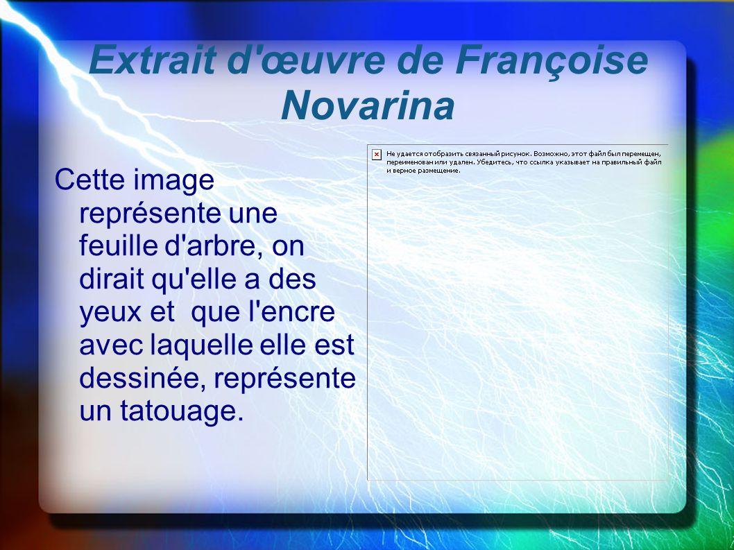 Extrait d œuvre de Françoise Novarina