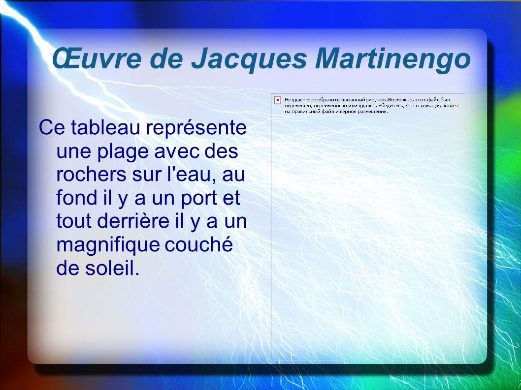 Œuvre de Jacques Martinengo