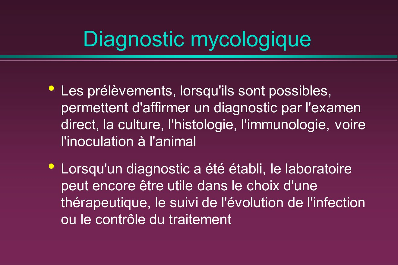 Diagnostic mycologique