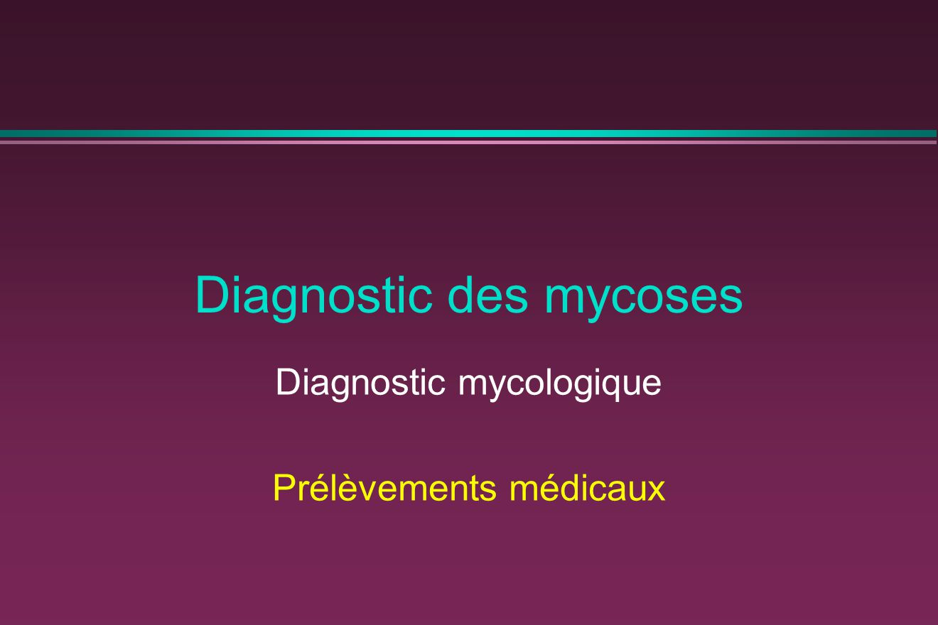 Diagnostic des mycoses