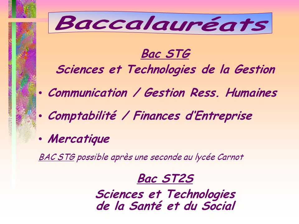 Sciences et Technologies de la Gestion Sciences et Technologies