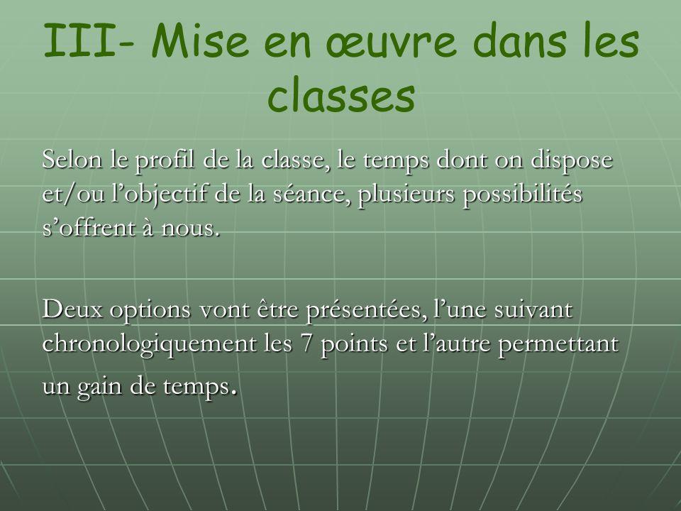 III- Mise en œuvre dans les classes