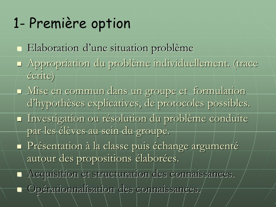1- Première option Elaboration d'une situation problème