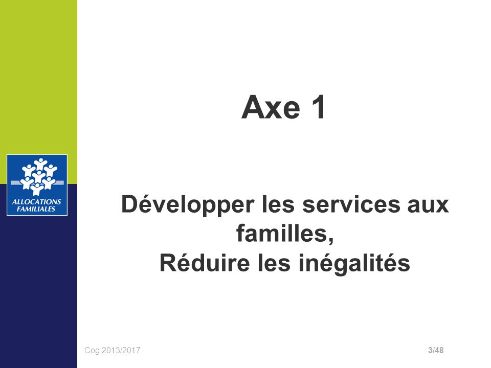 Développer les services aux familles, Réduire les inégalités