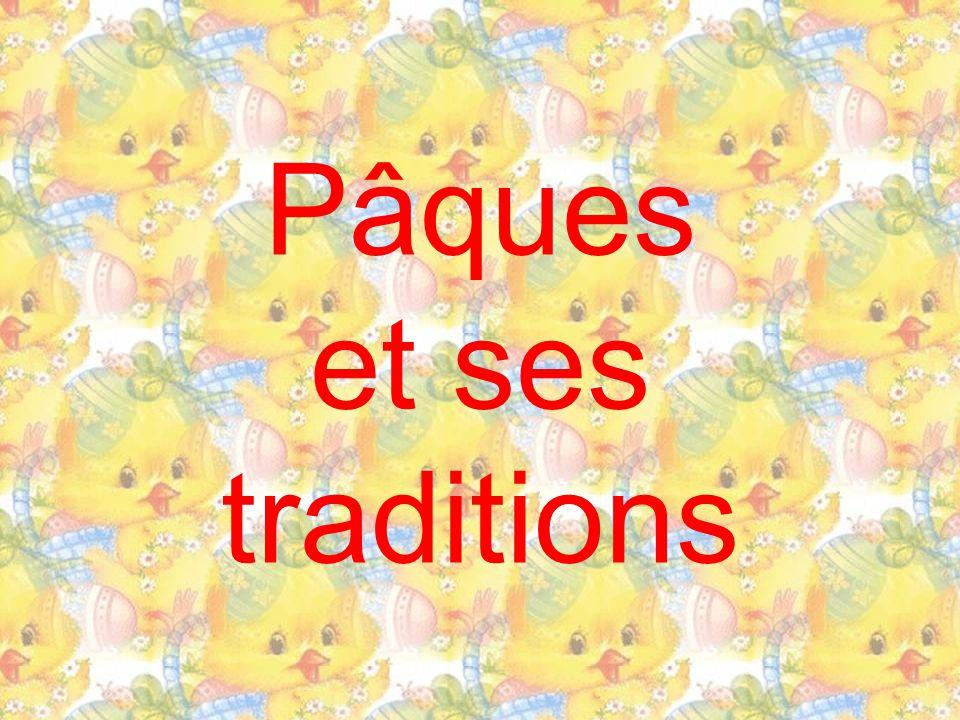 Pâques et ses traditions