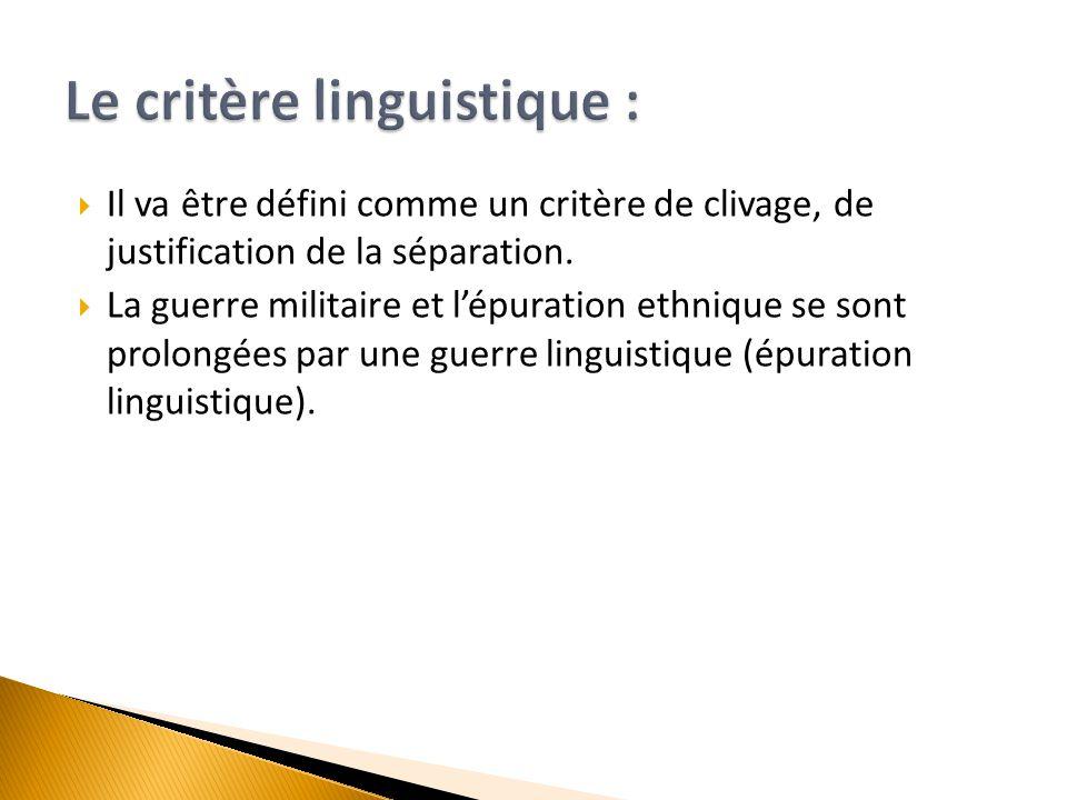 Le critère linguistique :