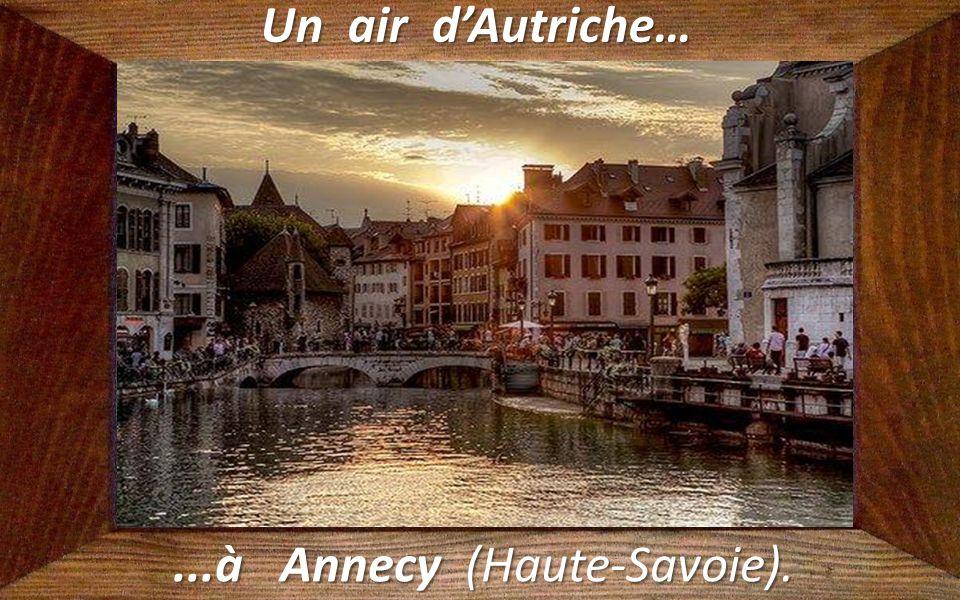 ...à Annecy (Haute-Savoie).