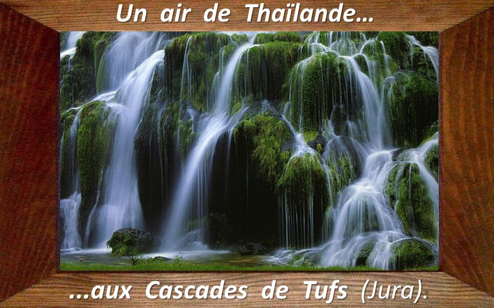 ...aux Cascades de Tufs (Jura).