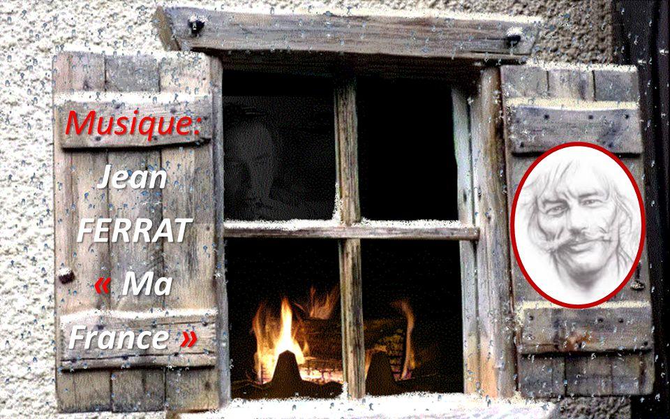 Musique: Jean FERRAT « Ma France »
