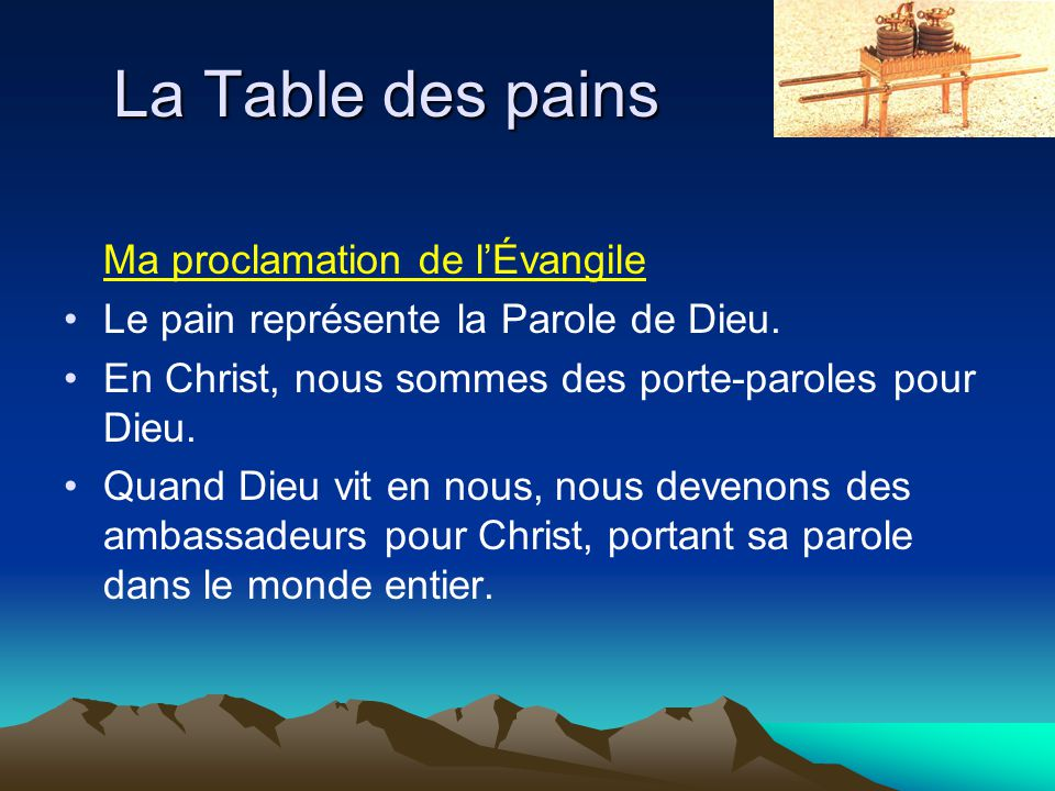 La Table des pains Ma proclamation de l'Évangile