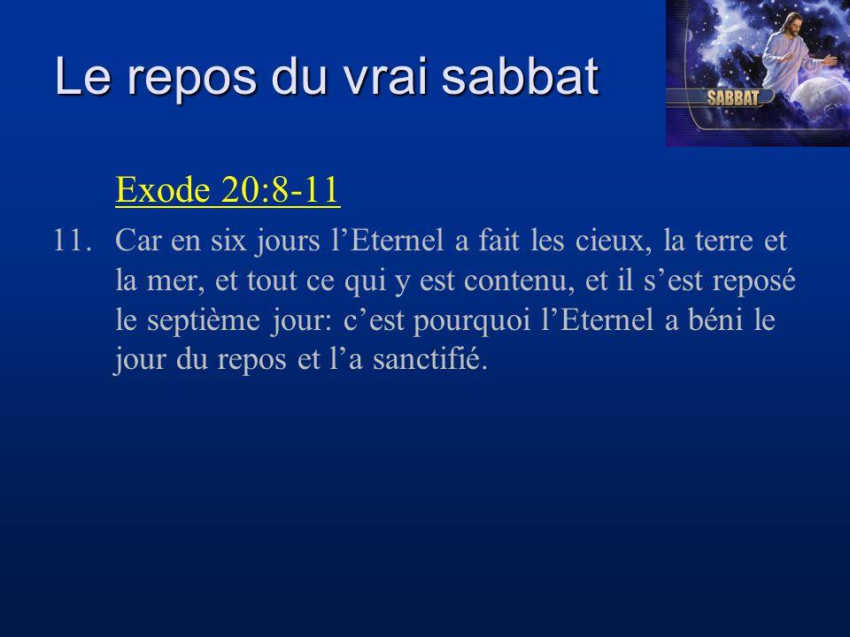 Le repos du vrai sabbat Exode 20:8-11